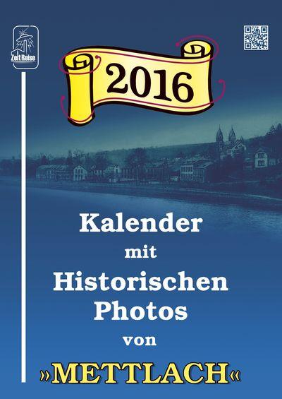 »Kalender mit Historischen Photos« Mettlach 2015 — Deckblatt